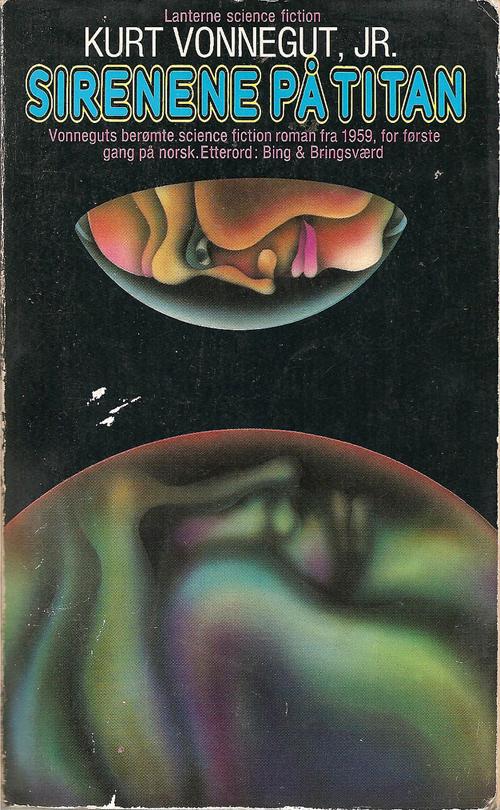 Kurt Vonnegut: Sirenene på Titan. Publisher: Gyldendal Lanterne 1974. Cover: Peter Haars.