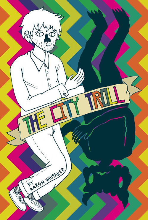 Cover for The City Troll by Aaron Whitaker