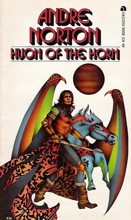 Huon of the Horn by Andre Norton Cover by Charles Moll
