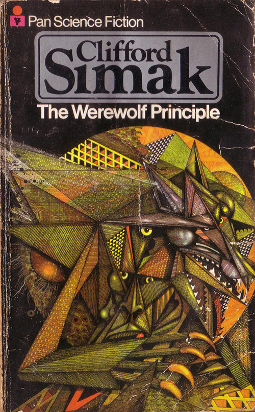 The Werewolf Principle by Clifford D Simak, cover by Ian Miller