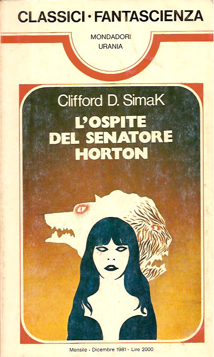 L'Ospite del Senatore Horton, Italian translation of The Werewolf Principle by Clifford D Simak, cover by Karel Thole